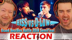 HISS vs D-LOW - Beatbox Battle Reaction: 2018 SEMI FINAL