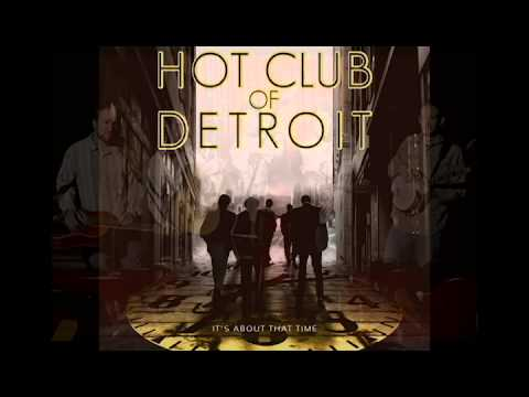 Hot Club of Detroit : Tristesse E-Major Etude