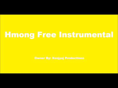 Hmong free music 3 ( Hmong New Instrumental 2017 - 2018 )