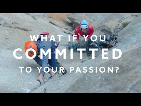 What would happen if you committed to your passion?