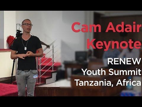 Cam Adair Keynote   RENEW Youth Summit   Tanzania, Africa