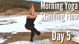 Day 5 - Standing Flow - 7 Day Morning Yoga Challenge
