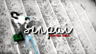 [FMV] Senpai - Jisoo feat. Sehun