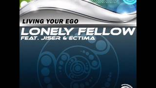 Lonely Fellow & Jiser - Living Organism