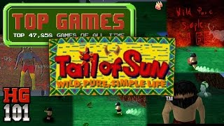 Tail of The Sun - Top 47,858 Games of all time Part 34b