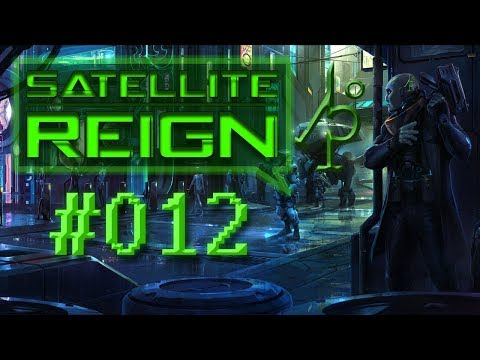 Satellite Reign #12 Let's Play German Deutsch