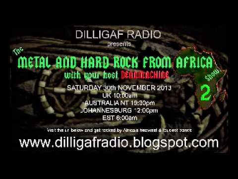 The Metal & Hard Rock From Africa Show Episode 2 Part 1