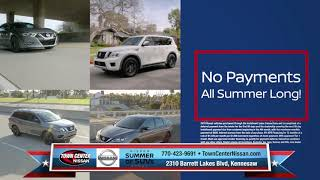 Town Center Nissan - No Payments ALL Summer Long!
