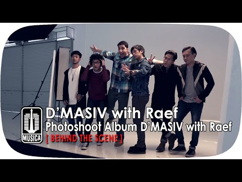 D'MASIV with Raef : Photoshoot Album D'MASIV with Raef