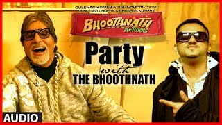 vuclip Party With The Bhoothnath Ft. Yo Yo Honey Singh (Audio) | Bhoothnath Returns | Amitabh Bachchan