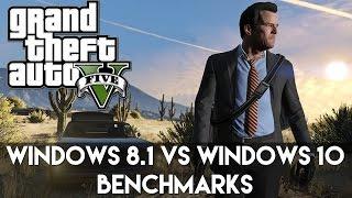 GTA V - Windows 8.1 vs Windows 10 Benchmark