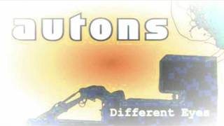 Watch Autons Different Eyes video