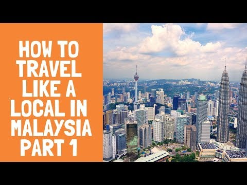 Important Travel Tips For Malaysia\\ My Personal Experience\\ How to Travel Malaysia Like A Local