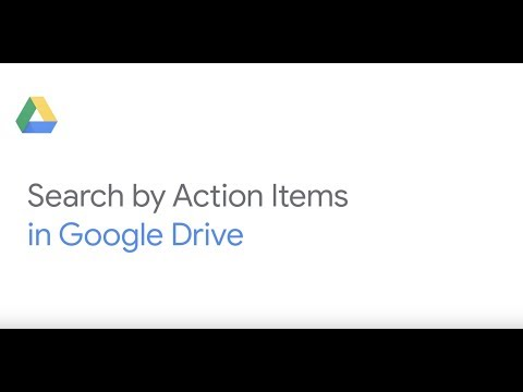 Search by action items in Google Drive