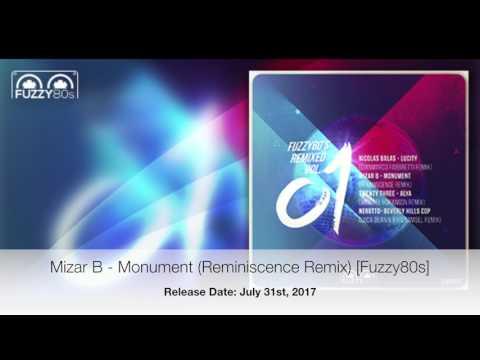 Mizar B - Monument (Reminiscence Remix) [Fuzzy80s]