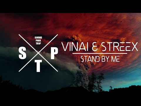 VINAI & Streex - Stand By Me (SayMyName Remix)