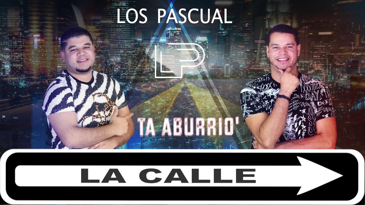 Los Pascual - La Calle [2020]