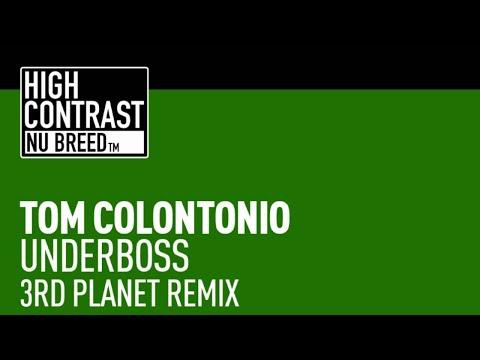 Tom Colontonio - Underboss (3rd Planet Remix)