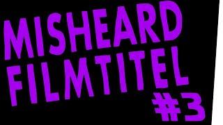 Misheard Filmtitel #3