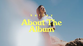 About the Album - kalley | Faultlines