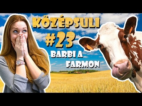 Youtube filmek - KÖZÉPSULI sorozat - 23. rész - Barbi a farmon [KÖZÉPSULI TV]