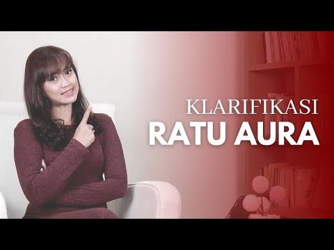 Download KLARIFIKASI RATU AURA