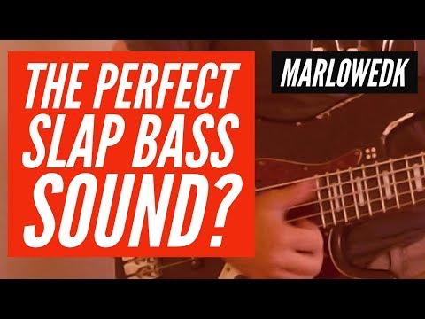 The Perfect Slap Bass sound?