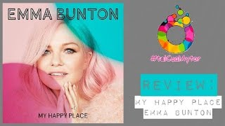 Baixar EMMA BUNTON, My Happy Place | SPICE GIRLS | ALBUM REVIEW