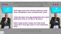 Refinancing NON-QM To Conforming Loans Due To Low Mortgage Rates
