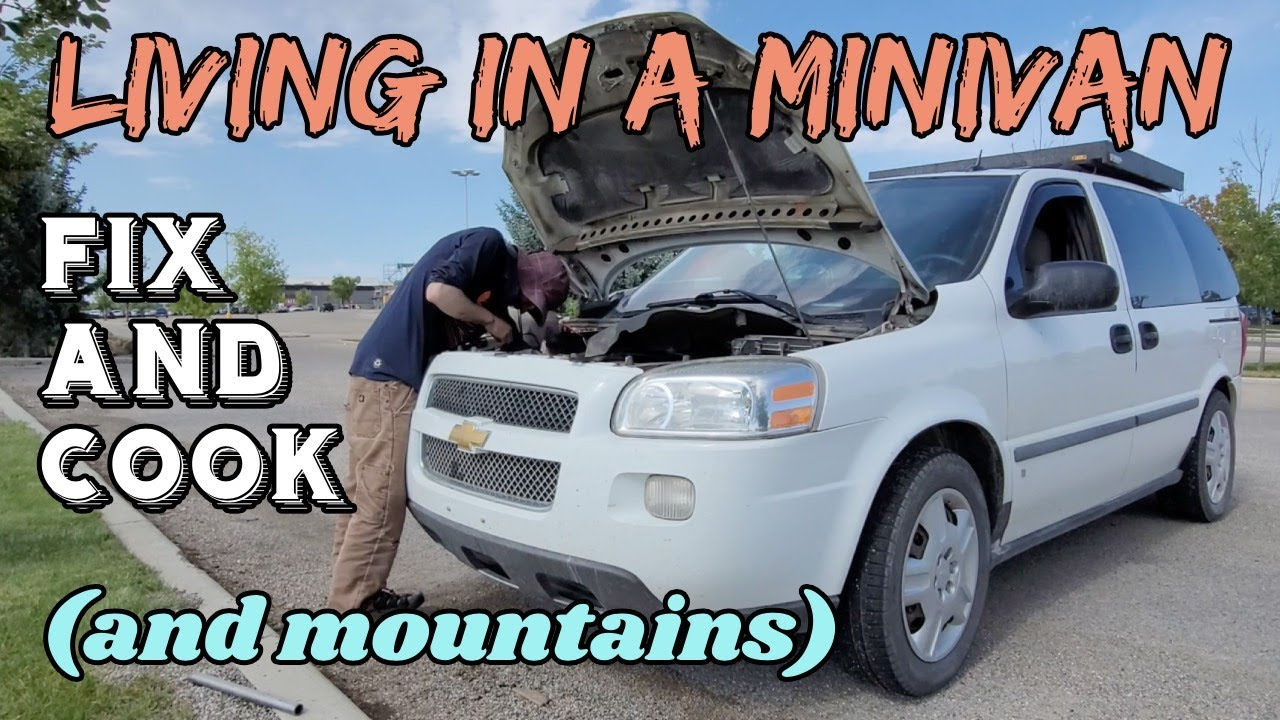 Van Life - Fix and Cook (And Mountains)
