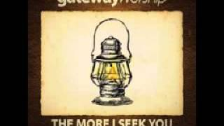 I Am Thine (Draw Me Nearer) by Gateway Worship