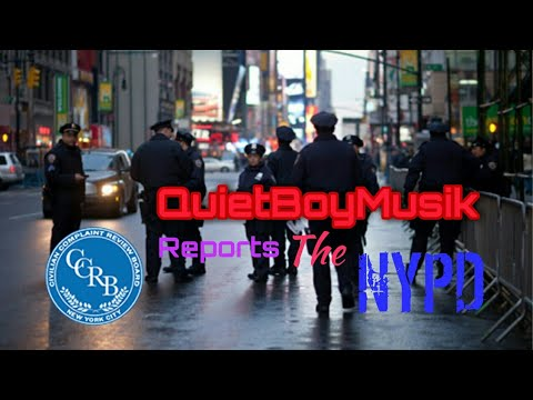 QuietBoyMusik Files Formal Complaint W/ C.C.R.B. Against NYPD For Withholding Exculpatory Evidence