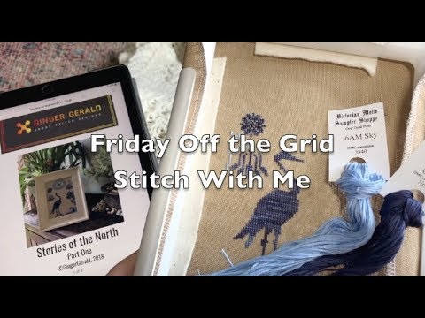 Off the Grid Needlearts - Friday Off the Grid - Ep.55