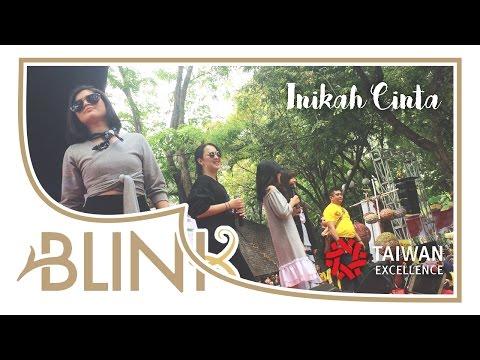 Blink - Inikah Cinta || Taiwan Excellence 2016