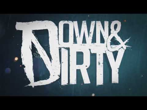 Down & Dirty [2012] (Full Album Probably)