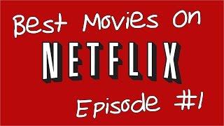 Video 10 of the Best Movies on Netflix Episode 1 download MP3, 3GP, MP4, WEBM, AVI, FLV Oktober 2017