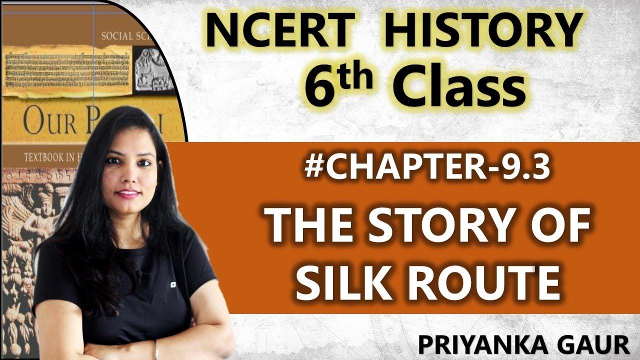 Chapter-9.3   Class 6 History   Traders , Kings & Pilgrims   By Priyanka Gaur