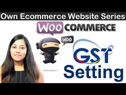 Woocommerce GST Tax Setup | Part 8| Simple setting for gst tax slab 2019 thumbnail
