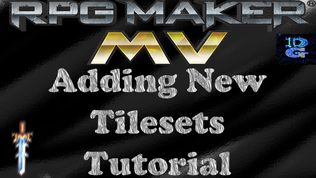 RPG Maker MV Adding Tilesets Tutorial