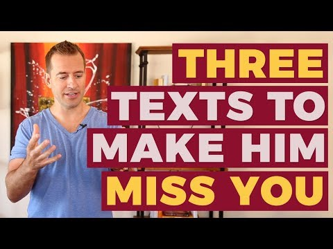 3 Texts To Make Him Miss You | Relationship Advice For Women By Mat Boggs
