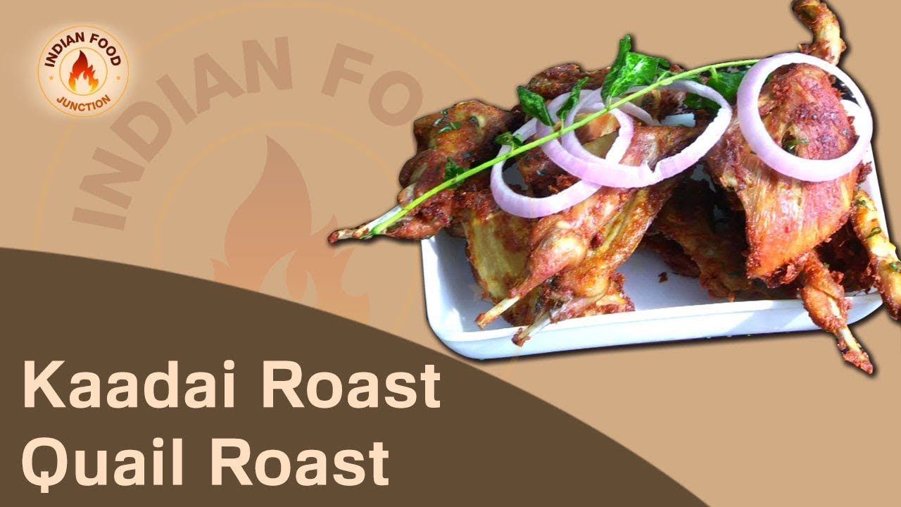 Kaadai roast recipe in tamil quail roast chef rajmohan recipes kaadai roast recipe in tamil quail roast chef rajmohan recipes indian food junction forumfinder Images
