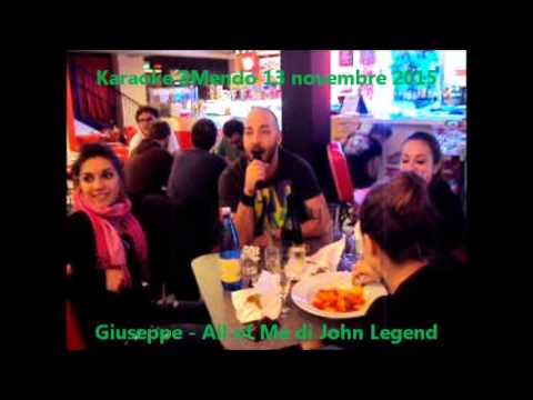3Mendi - Karaoke 3Mendo  13 nov. '15 - Giuseppe - All Of Me John Legend