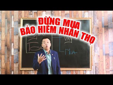 Đừng nên mua bảo hiểm nhân thọ - Trần Việt MB
