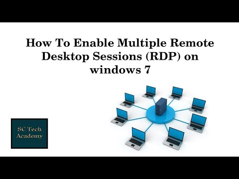 How To Enable Multiple Remote Desktop Sessions On  Windows 7