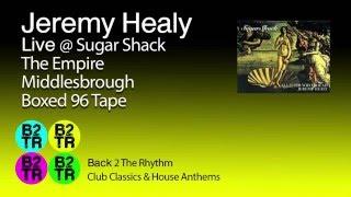 Jeremy Healy - Live @ Sugar Shack - M