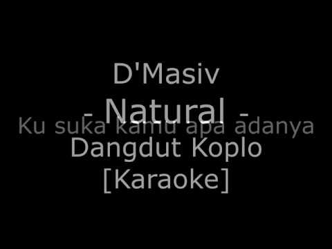 D'Masiv - Natural (Cover Dangdut Koplo Karaoke No Vokal)