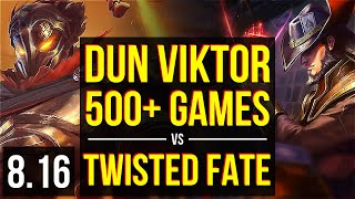 Dun - VIKTOR vs TWISTED FATE (MID) ~ 500+ games, Dominating ~ NA Master ~ Patch 8.16