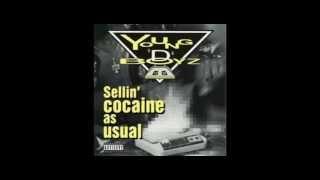 "Young ""D"" Boyz - Sellin"