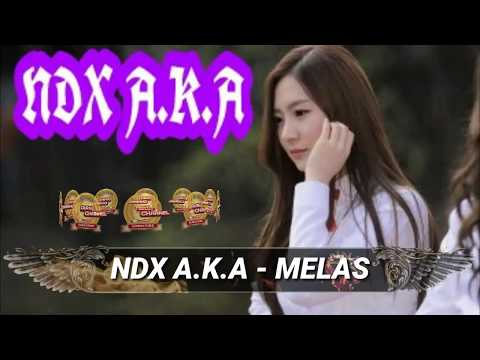 NDX A.K.A - MELAS