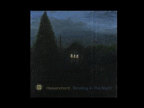 Heavenchord - Strolling In The Night EP [MCD002] 192 kbps